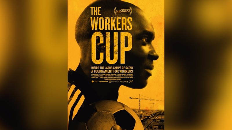 Social injustice meets soccer in 'The Workers Cup'